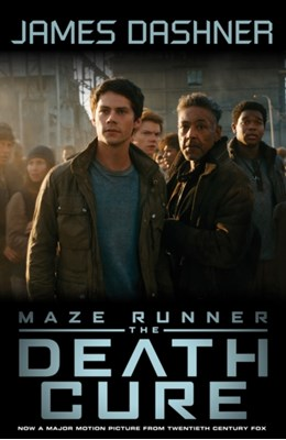 Maze Runner 3: The Death Cure James Dashner 9781910655917