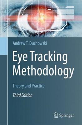 Eye Tracking Methodology Andrew T. Duchowski 9783319578811
