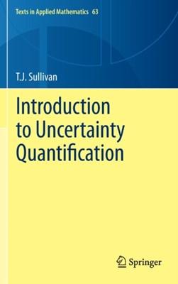 Introduction to Uncertainty Quantification T. J. Sullivan 9783319233949
