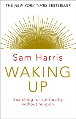 Waking Up Sam Harris 9781784160029