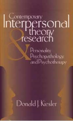 Contemporary Interpersonal Theory and Research Donald J. Kiesler 9780471148470
