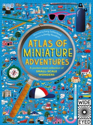 Atlas of Miniature Adventures Emily Hawkins 9781847809094