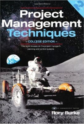 Project Management Techniques 2nd ed Rory Burke 9780987668301