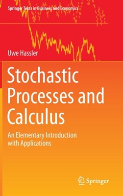 Stochastic Processes and Calculus Uwe Hassler 9783319234274