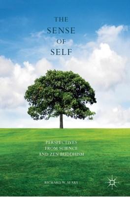 The Sense of Self Richard W. Sears 9781137563705