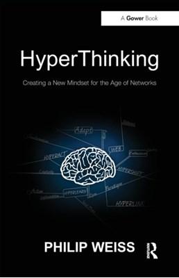 HyperThinking Philip Weiss 9781409428459