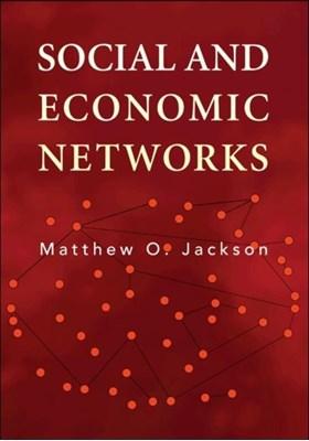 Social and Economic Networks Matthew O. Jackson 9780691148205