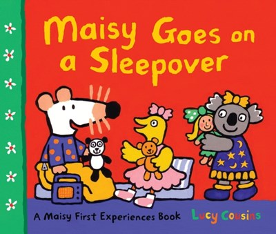 Maisy Goes on a Sleepover Lucy Cousins 9781406337457