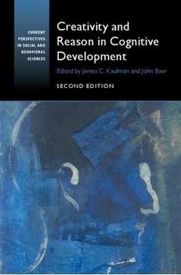 Creativity and Reason in Cognitive Development  9781107438835