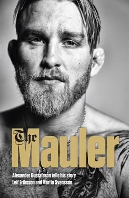 The Mauler Alexander Gustafsson 9781473648005