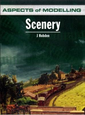 Aspects of Modelling: Scenery J. Hobden 9780711035102