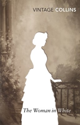 The Woman in White Wilkie Collins 9780099511243