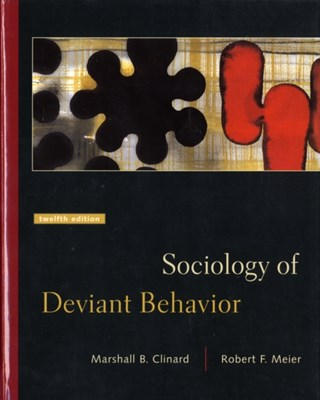 Sociology of Deviant Behavior Marshall B. Clinard 9780534619473
