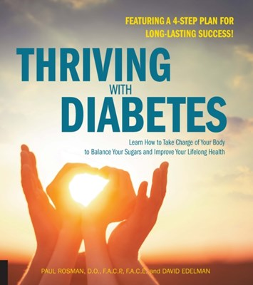 Thriving with Diabetes Paul Rosman 9781592336777