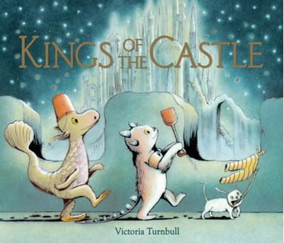 Kings of the Castle Victoria Turnbull 9781783702589