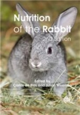 Nutrition of the Rabbit Carlos (Departamento de Producion Animal De Blas 9781845936693