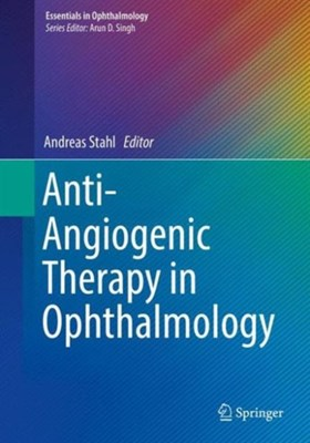 Anti-Angiogenic Therapy in Ophthalmology  9783319240954
