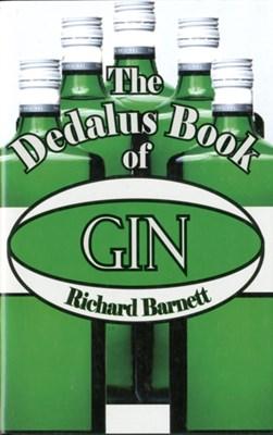 The Dedalus Book of Gin Richard Barnett 9781907650031