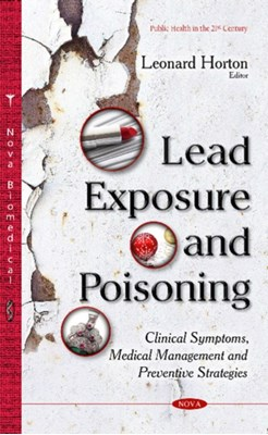 Lead Exposure & Poisoning  9781634826990