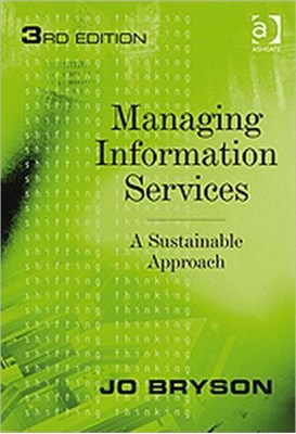 Managing Information Services Jo Bryson 9781409406969