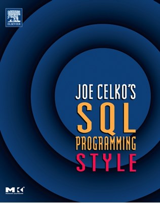 Joe Celko's SQL Programming Style Joe (Independent Consultant Celko 9780120887972