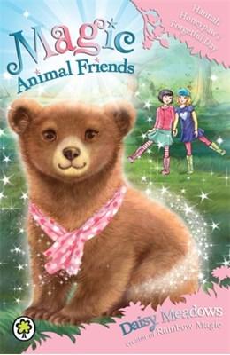 Magic Animal Friends: Hannah Honeypaw's Forgetful Day Daisy Meadows 9781408341049