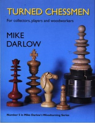 Turned Chessmen Mike Darlow 9780854421152
