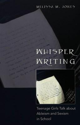 Whisper Writing Melissa M. Jones 9780820470894