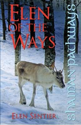 Shaman Pathways - Elen of the Ways Elen Sentier 9781780995595