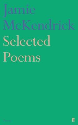 Selected Poems Jamie McKendrick 9780571327294