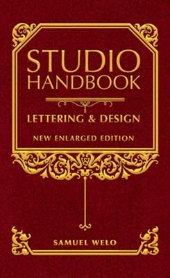 Studio Handbook: Lettering & Design Samuel Welo 9780486811307