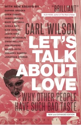 Let's Talk About Love Carl Wilson 9781441166777