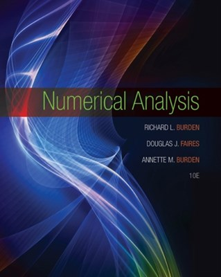 Numerical Analysis J. Douglas Faires, Richard Burden, Annette Burden 9781305253667