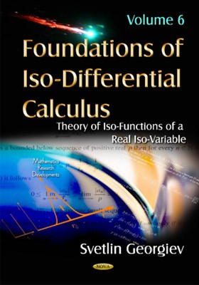 Foundations of Iso-Differential Calculus Svetlin Georgiev 9781634850216