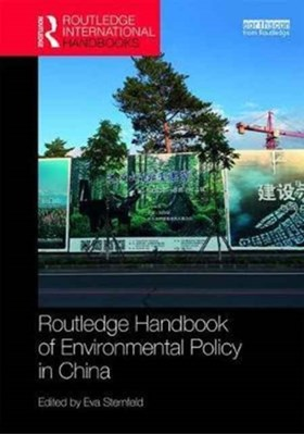 Routledge Handbook of Environmental Policy in China  9781138831117