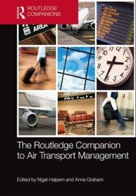 The Routledge Companion to Air Transport Management  9781138641372