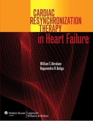 Cardiac Resynchronization Therapy in Heart Failure  9780781798440