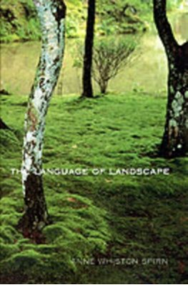 The Language of Landscape Anne Whiston Spirn 9780300082944