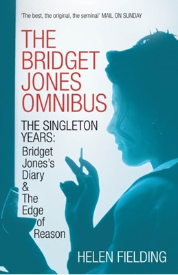 The Bridget Jones Omnibus: The Singleton Years Helen Fielding 9781447243021