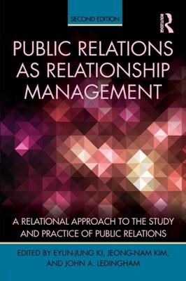 Public Relations As Relationship Management  9781138853829