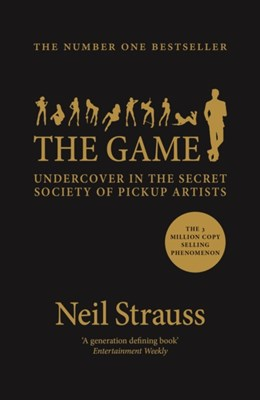 The Game Neil Strauss 9781782118930