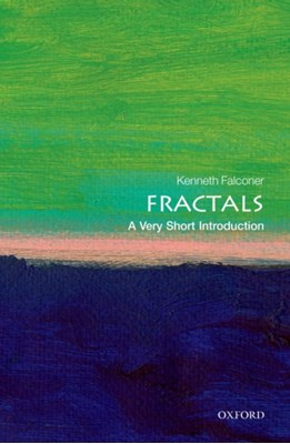 Fractals: A Very Short Introduction Kenneth (Professor of Pure Mathematics Falconer 9780199675982