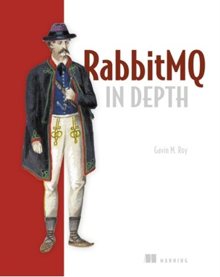 RabitMQ in Depth Gavin M. Roy 9781617291005