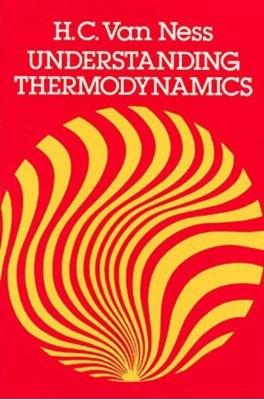 Understanding Thermodynamics H. C.van Ness 9780486632773