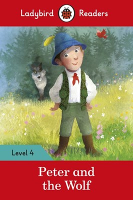Peter and the Wolf - Ladybird Readers Level 4  9780241284346