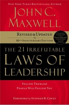 The 21 Irrefutable Laws of Leadership John C. Maxwell 9780785288374