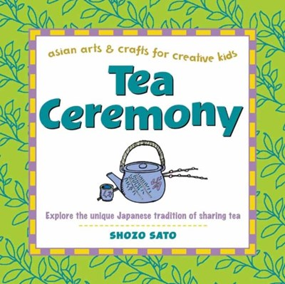 Tea Ceremony Shozo Sato 9780804849883