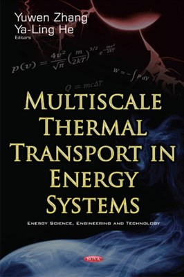 Multiscale Thermal Transport in Energy Systems  9781634856928