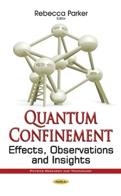 Quantum Confinement  9781536106725