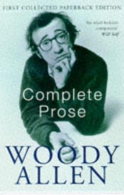 Complete Prose Woody Allen 9780330328210